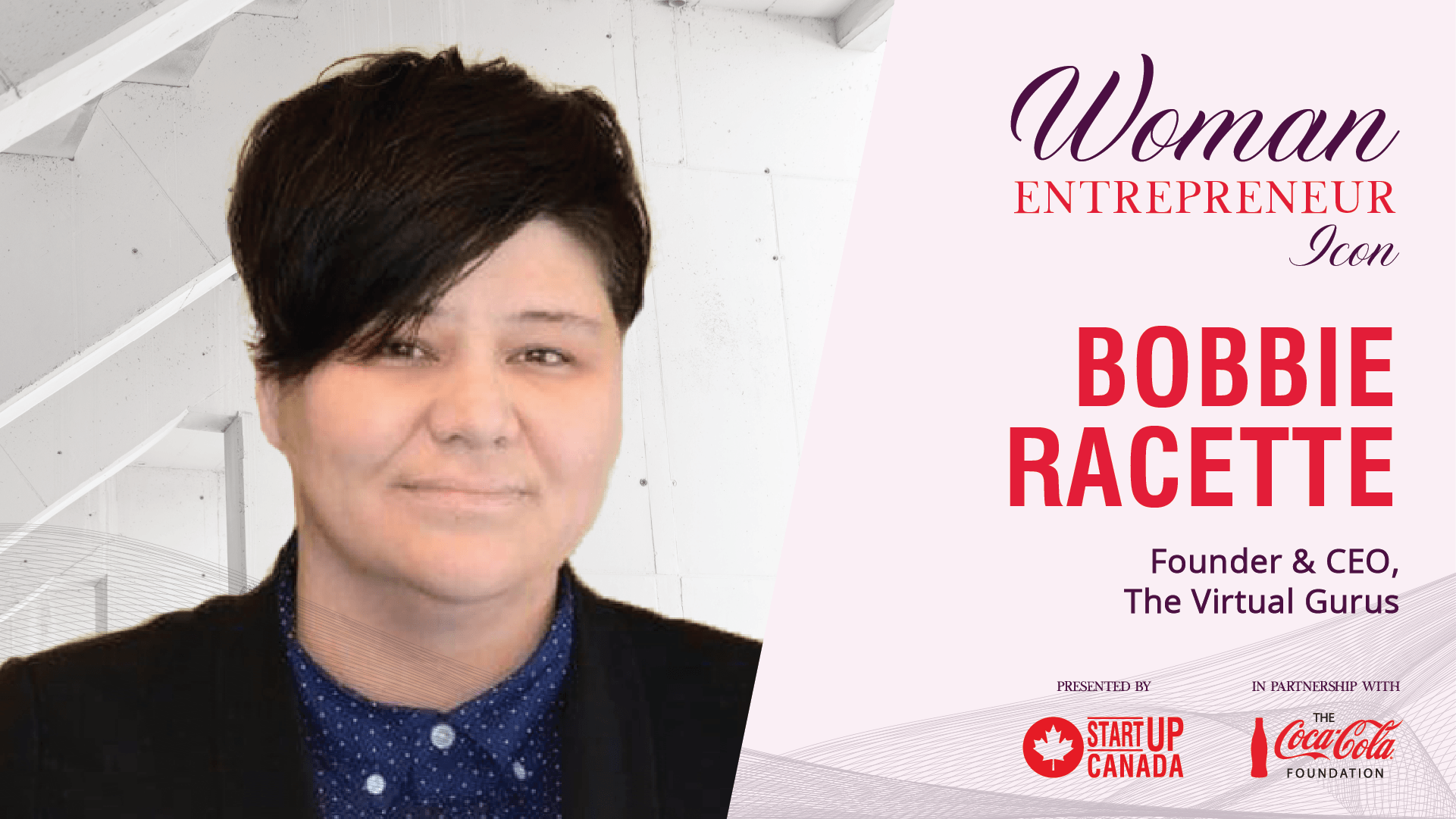 Photo of a woman with a pixie haircut—Woman Entrepreneur Icon, Bobbie Racette, Founder & CEO of The Virtual Gurus, Powered by Startup Canada, In partnership with the Coca-Cola Foundation
