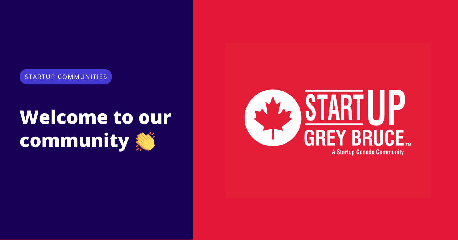 Welcome to our community Startup Grey Bruce