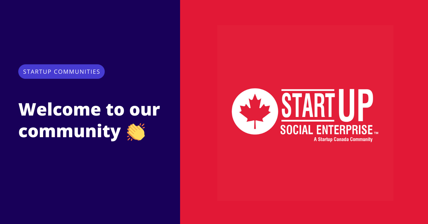 Welcome to our community Startup Social Enterprise/Social Venture Circuit