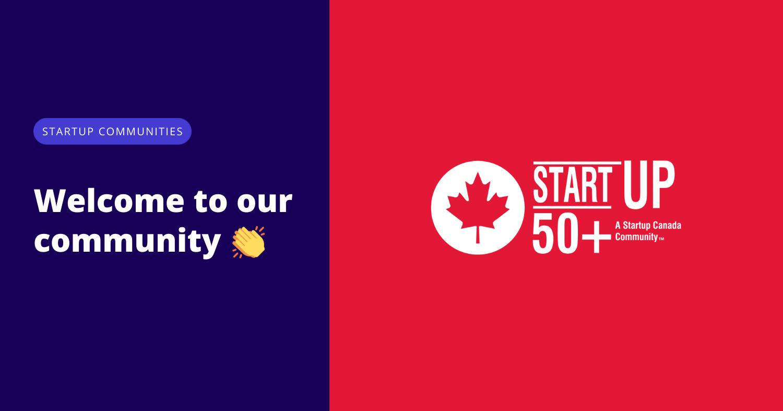 Startup 50+ joins Startup Communities