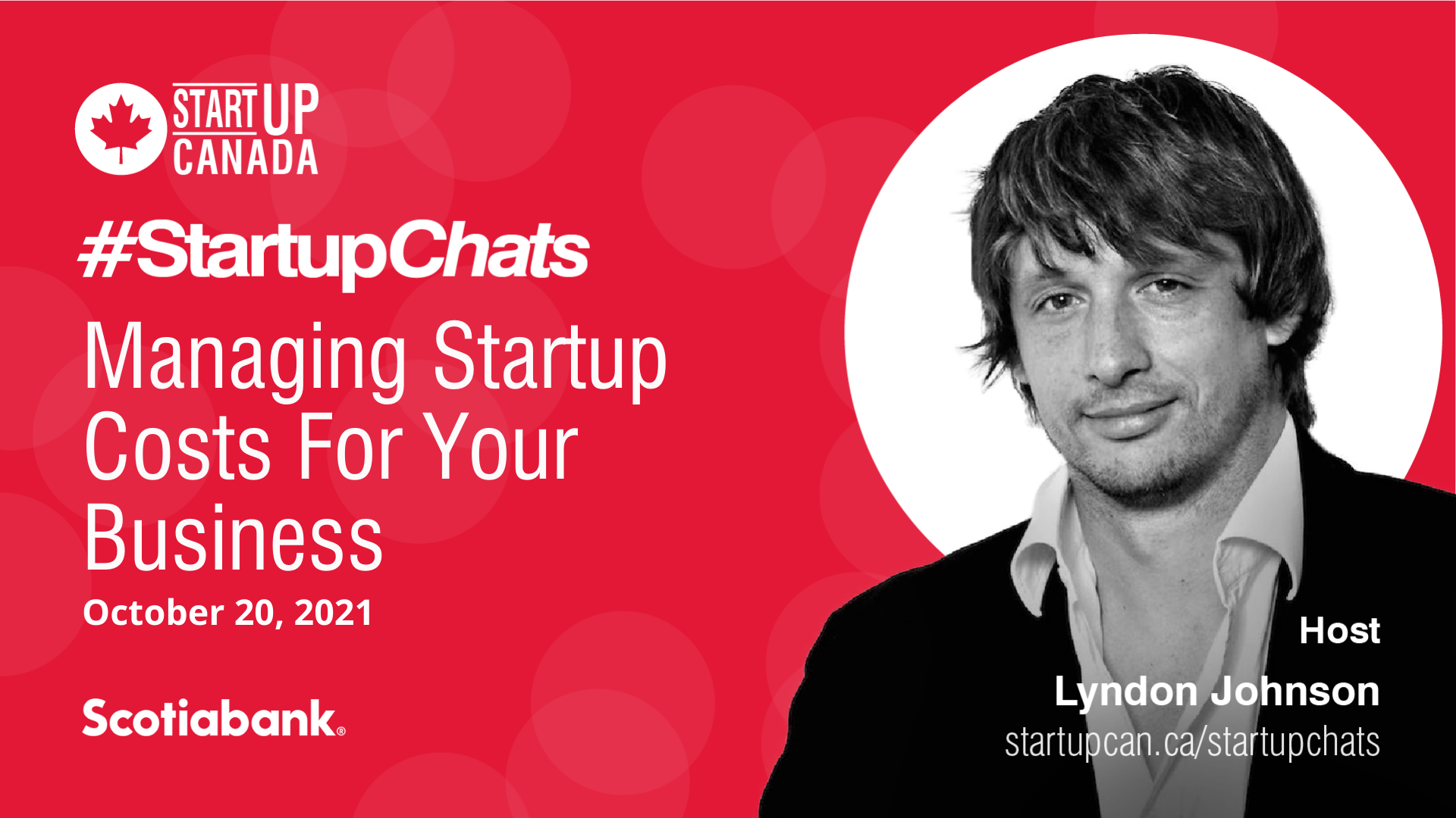 Photo of Startup Chats Host and title that reads Managing Startup Costs For Your Business
