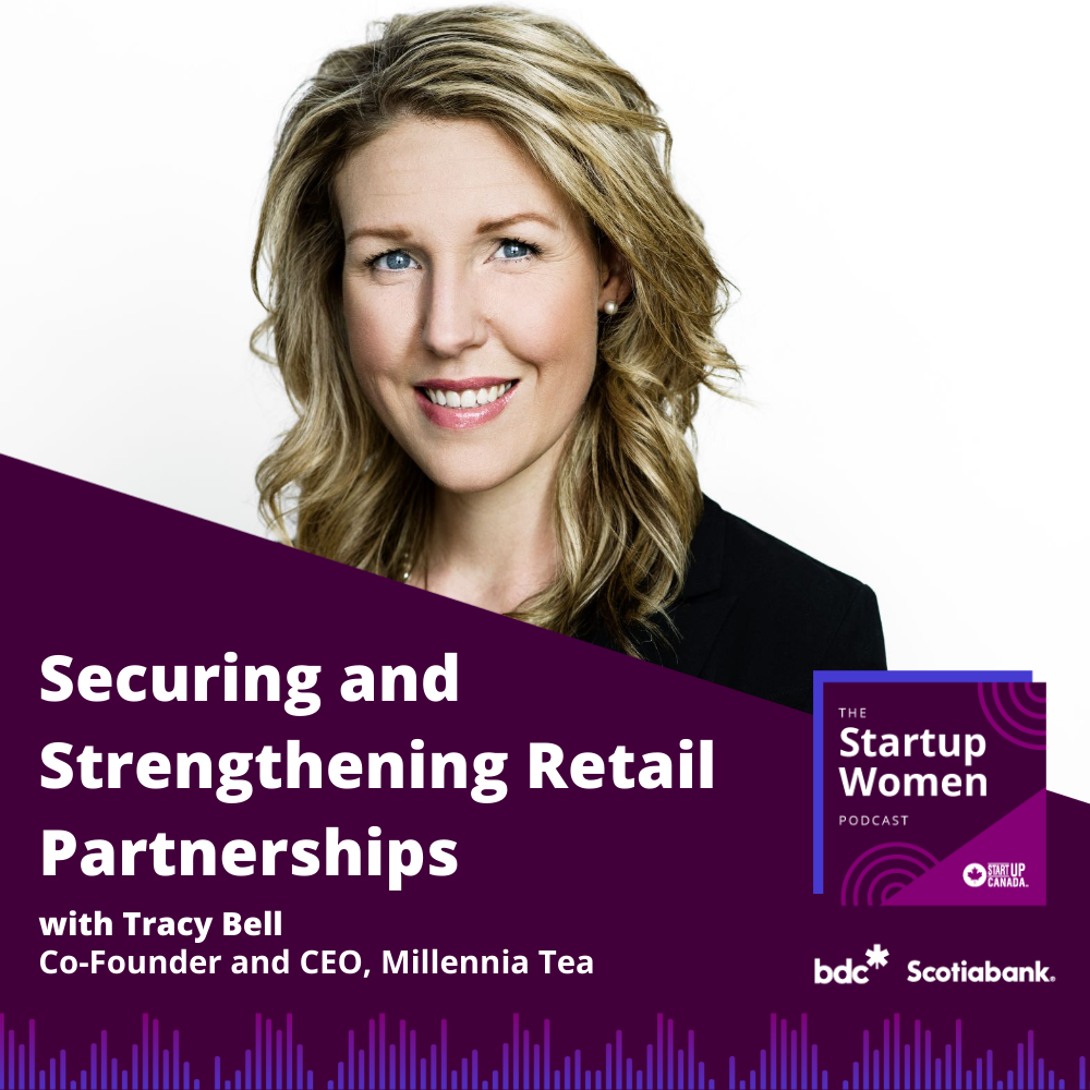 A graphic showing Tracy Bell smiling with the Startup Women logo and words that read Securing and Strengthening Retail Partnerships